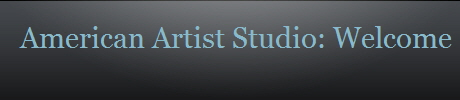 American Artist Studio: Welcome